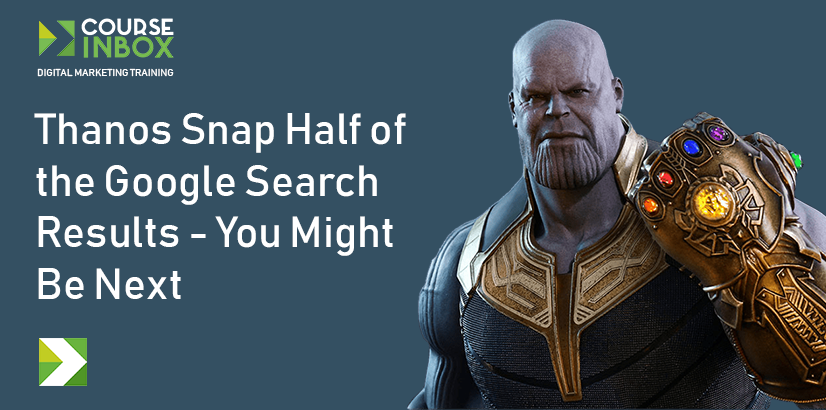 Thanos Snap Half of the Google Search Results - You Might Be